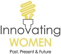 Show Some Respect For The Innovating Women Reshaping Technology And Entrepreneurship | Open Innovation & Mass Ideation | Scoop.it