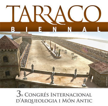 Tarraco Biennal: los mejores especialistas del mundo presentarán en Tarragona los últimos hallazgos sobre circos romanos | LVDVS CHIRONIS 3.0 | Scoop.it