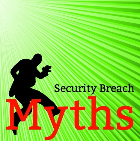 Don't be fooled by these 6 data breach myths | SAP Security and Quality | Scoop.it