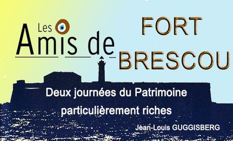 AGDE : Deux journées du Patrimoine particulièrement riches pour notre Association « les Amis du Fort de Brescou » : Hérault Tribune | Nos Racines | Scoop.it