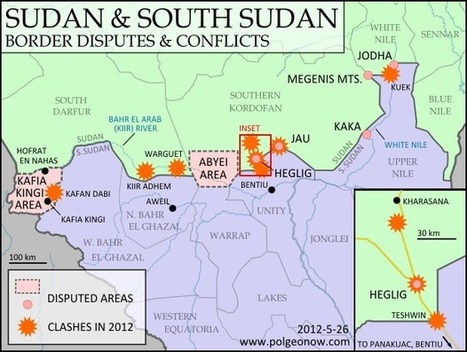 Sudan & South Sudan's Top 8 Border Disputes | Geospatial Human Geography | Scoop.it