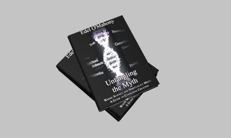 Edel O'Mahony Books  - Untangling the Myth - Where Science and Spirituality Meet | Mobile - Mobile Marketing | Scoop.it