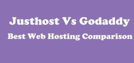 Justhost vs Godaddy: Choose Best Web Hosting | blog | Scoop.it