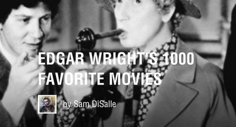 Edward Wright Creates a List of His 1,000 Favorite Movies: Watch 10 of Them Free Online | Books, Photo, Video and Film | Scoop.it