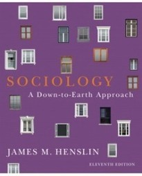 Test Bank For » Test Bank for Sociology: A Down-to-Earth Approach, 11th Edition: James M. Henslin Download | Sociology Online Test Bank | Scoop.it