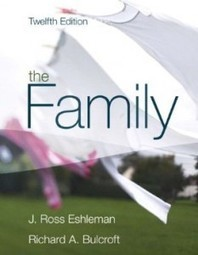 Test Bank For » Test Bank for The Family, 12th Edition : Eshleman Download | Sociology Online Test Bank | Scoop.it