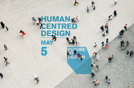 Future By Design: Human-Centred Design | RGD | Tech, games and art in education | Scoop.it