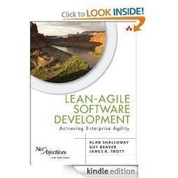 Amazon.com: Lean-Agile Software Development: Achieving Enterprise Agility eBook: Alan Shalloway, James R. Trott, Guy Beaver: Kindle Store | Agile & Lean IT | Scoop.it