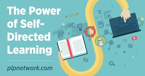 The power of self-directed learning | Educación a Distancia y TIC | Scoop.it