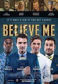 Download Believe Me Movie HD Free | download full movie | Scoop.it