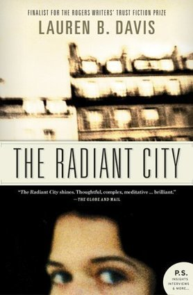 CBC Books - Monthly Group Reads: May '16 - The Radiant City (showing 1-33 of 33) | Canadian literature | Scoop.it