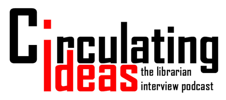 "Circulating Ideas: Episode Fourteen: Liz Burns & Kelly Jensen | Buffy Hamilton's Unquiet Commonplace ""Book"" 