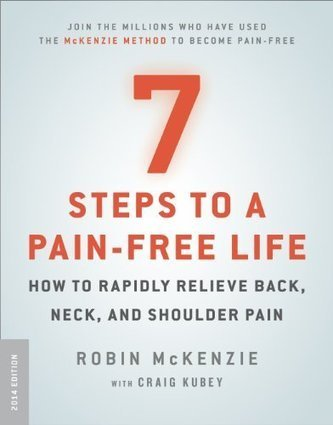 7 Steps to a Pain-Free Life: How to Rapidly Relieve Back and Neck Pain | Health and Fitness | Scoop.it