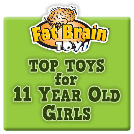 Top Toy Picks for 11 Year Old Girls | For Kids | Scoop.it