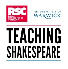 Teaching Shakespeare | From the Royal Shakespeare Company and the University of Warwick | LearningTeachingTeachingLearning | Scoop.it