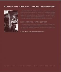 Massilia 2011. Annuaire d'études corbuséennes « Annuaire Massilia   Le Corbusier   Scoop.it
