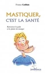 Mastiquer, c'est la santé | Editions Jouvence | cuisine végétale et bio au quotidien | Scoop.it