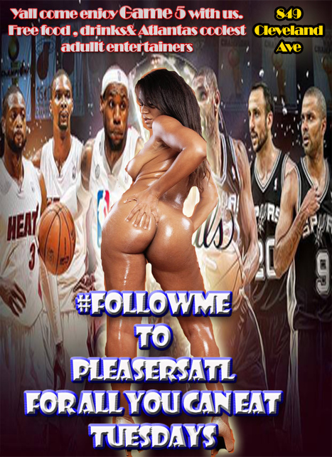 @PleasersAtl.. Yall come on out and enjoy the game and the free food tonight at Pleasers 849 Cleveland Ave | GetAtMe | Scoop.it
