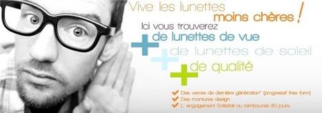 opticien pas cher - opticien en ligne - lunettes pas cheres - montures verres prix bas - o... | Opticiens en ligne français actualités | Scoop.it