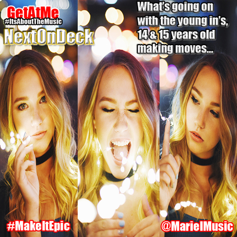 GetAtMe NextOnDeck - Mariel MAKE IT EPIC... ( man these young in's ain't playing #lsmh) @marielmusic | GetAtMe | Scoop.it