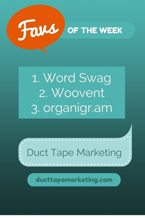 organigr.am for org charts, woovent Facebook events, Word Swag images | Digital-News on Scoop.it today | Scoop.it