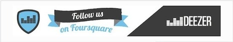 Deezer Partners with Foursquare to Reward Concertgoing   F.O.M.A.WORLD   Scoop.it