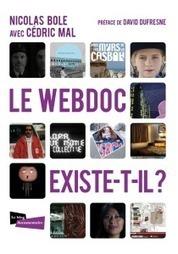 Bloc-notes : L'actualité du (web)documentaire #4 | Narration transmedia et Education | Scoop.it