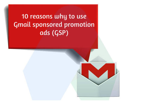 10 reasons why to use Gmail Sponsored Promotions ads | DISCOVERING SOCIAL MEDIA | Scoop.it