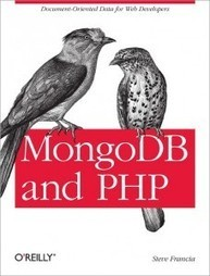 MongoDB and PHP, The Book | Steve Francia's Epic Blog | SEO php script | Scoop.it