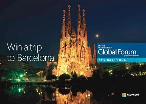 Announcing the Partners in Learning Global Forum 2014: join us and celebrate the best of worldwide education in Barcelona! - Microsoft in Education blog - Site Home - TechNet Blogs | Educacion | Scoop.it