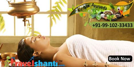 Kerala Ayurveda Packages | Delhi Ayurveda Packages | Scoop.it