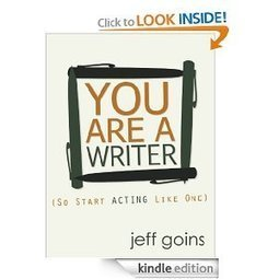 You Are a Writer (So Start Acting Like One): Jeff Goins | Developing Creativity | Scoop.it