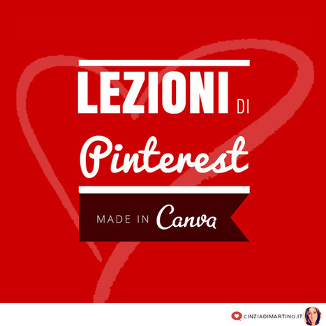 "Lezioni di Pinterest, ""made in Canva"" 