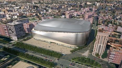Interview exclusive : nouveau stade Santiago Bernabeu du Real Madrid   Culture urbanistique   Scoop.it