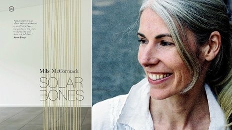 Mia Gallagher on Solar Bones: 'an exquisite, dense ballad of a book' | The Irish Literary Times | Scoop.it
