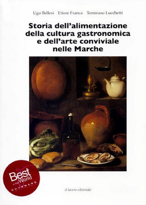 Food history and culture of Le Marche | Le Marche and Food | Scoop.it