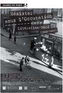 RESISTER SOUS L'OCCUPATION, LIBERATION-NORD (1940-1944) | L'Europe en questions | Scoop.it