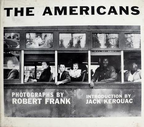 Robert Frank's The Americans | History of Social and Political Advances | Scoop.it