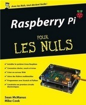 Raspberry Pi pour les nuls - ITRManager.com | Raspberry PI, on peut en faire un MES? | Scoop.it