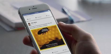 Facebook généralise ses Instant articles sous iOS, mais pas pour tous les éditeurs | Les médias face à leur destin | Scoop.it