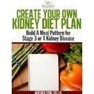 "Create Your Own Kidney Diet Plan - Build A Meal Pattern For Stage 3 or 4 Kidney Disease (Kindle Edition) newly tagged ""diabetes"" 