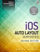 iOS Auto Layout Demystified, 2nd Edition - PDF Free Download - Fox eBook | Autolayout iOS | Scoop.it