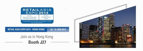 SES exhibits at Retail Asia Expo 2014 in Hong-Kong - June 10th-12th, 2014 | CONNECTED STORES | Scoop.it
