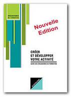 Guide pour créer et développer son organisme de formation - OPCAAGEFOSPME | FORMATION PROFESSIONNELLE CONTINUE | Scoop.it