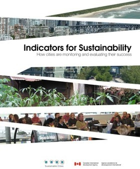 Sustainable Cities launches a paper on indicators for sustainability ... | Urban life and sustainability | Scoop.it