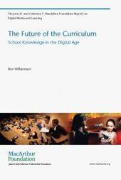 The Future of the Curriculum | DML Hub | Wiki_Universe | Scoop.it