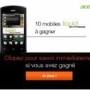 Orange.fr : jeu concours Acer Liquid | concours du net | Scoop.it