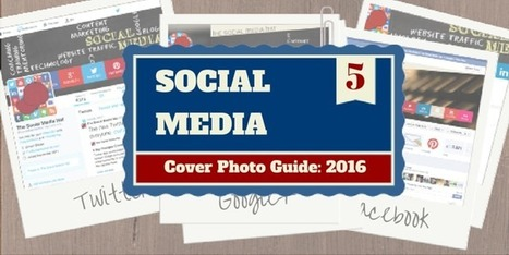 The Complete Social Media Cover Photo Guide | The Content Marketing Hat | Scoop.it