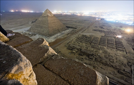 Russians illegally climb Egyptian pyramids and take photos from the top - Lost At E Minor: For creative people | RIC Geography | Scoop.it