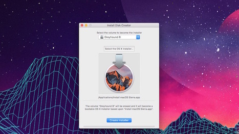 How to Make a Bootable macOS Sierra USB Install Drive | Bazaar | Scoop.it